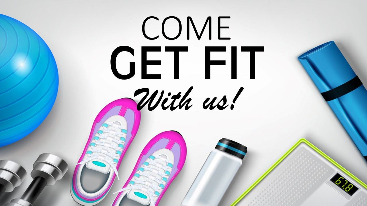 come get fit with us